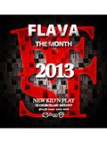 NEW KID'N PLAY (DJ GEORGE & MC MOGGYY) / FLAVE OF THE MONTH 2013