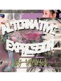 DJ YUUNA  / ALTERNATIVE EXPRESSION