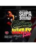 VARIOUS ARTISTS / SUPA SOUND CARIBBEAN SUNDAY LIVE #1