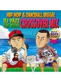 DJ YAZZ & FIRE WORKS / CROSSOVER MIX